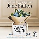 Faking Friends | Jane Fallon