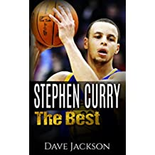 Stephen Curry: The Best. Easy to read children sports book with great graphic. All you need to know about Stephen Curry, one of the best basketball legends. (Sports book for Kids)
