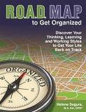 ROAD MAP to Get Organized, Helene Segura, 0984026878