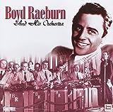 Boyd Raeburn & His Orchestra 1945-1946