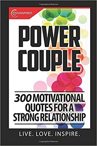 POWER COUPLE: 300 Motivational Quotes For A Strong ...