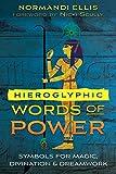 Hieroglyphic Words of Power: Symbols for
