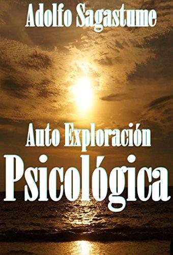 Auto Exploración Psicológica (Spanish Edition) (Uno Dos Tres Cuatro Cinco Cinco Seis)