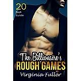 Erotica: The Billionaire's Rough Games (New Adult Romance Multi Book Mega Bundle Erotic Sex Tales Taboo Box Set)(New Adult Erotica, Contemporary Coming Of Age Fantasy, Fetish)