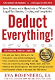 img - for Deduct Everything! 2018 - 2019 Edition: Save Money with Hundreds of Write-Offs, Legal Tax Breaks, Credits, and Loopholes book / textbook / text book