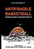 img - for Antifragile Basketball: Training Sport Unpredictability book / textbook / text book