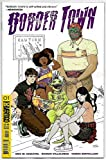 #7: Border Town #1 2nd Printing Variant (DC, 2018) NM