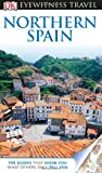 img - for DK Eyewitness Travel Guide: Northern Spain book / textbook / text book