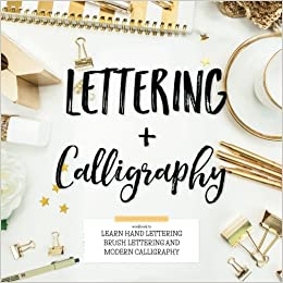 Lettering Calligraphy Workbook To Learn Hand Brush And Mo Modern Lily Kate 9781948652049 Amazon