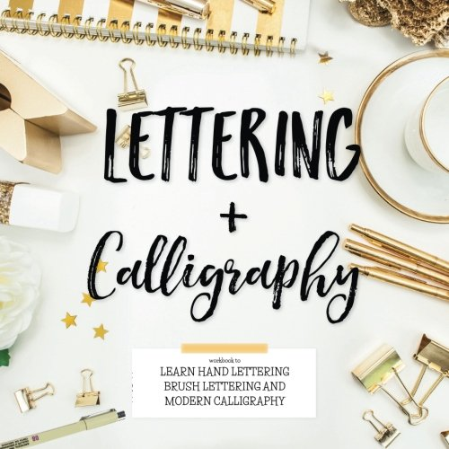 Learn Calligraphy: The Complete Book of Lettering and ...