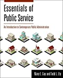 Essentials of Public Service is the most accessible, student-friendly introductory Public Administration text on the market. The book prepares students for careers in today's public service, whether in government or nonprofits. Each chapter teaches t...