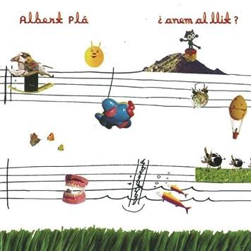 Anem Al Llit by Albert Pla: Albert Pla: Amazon.es: Música