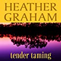 Tender Taming Audiobook by Heather Graham Narrated by Rachel Fulginiti