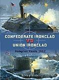 Duel: Confederate Ironclad vs Union Ironclad Hampton Roads 1862