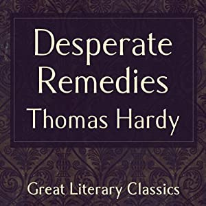 Desperate Remedies Audiobook