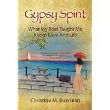 Gypsy Spirit: What My Boat Taught Me About Love And Life
