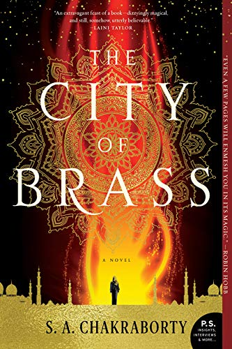The City of Brass: A Novel (The Daevabad Trilogy) (Aladdin And Other Stories From The Arabian Nights)