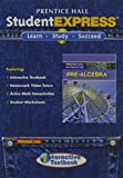 Prentice Hall Mathematics, Pre-Algebra : StudentEXPRESS, PRENTICE HALL, 0132504855