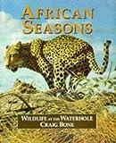 African Seasons: Wildlife at the Waterhole