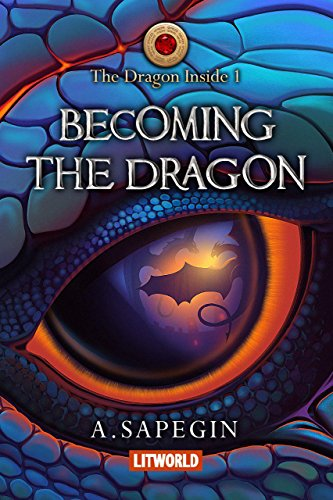 Image result for Becoming the Dragon (The Dragon Inside Book 1)