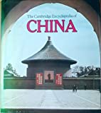 The Cambridge Encyclopedia of China, B. G. Hook, 0521230993