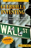 Guerrilla Investing, Peter Siris, 1563526018