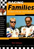 img - for Racing Families : A Tribute to Racing's Fastest Dynasties book / textbook / text book