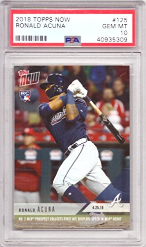 2018 Topps Now Baseball #125 Ronald Acuna Rookie Card Graded PSA 10 Gem Mint ()