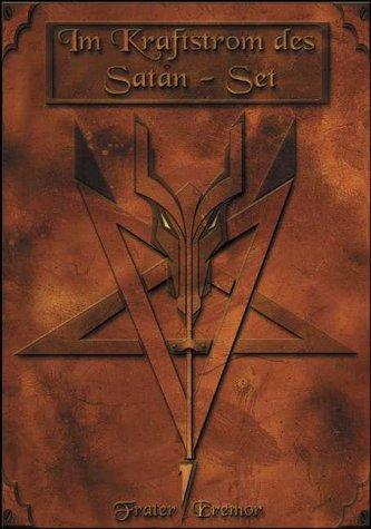 Im Kraftstrom des Satan-Set