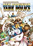 VHS : New Dominion Tank Police