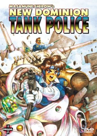 New Dominion Tank Police by Manga Video