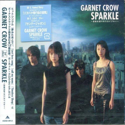 Sparkle by Garnet Crow (2002-04-24)