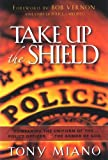 Take Up the Shield: Comparing the Uniform of the Police Officer & the Armor of God