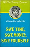 img - for Save Time, Save Money, Save Yourself book / textbook / text book