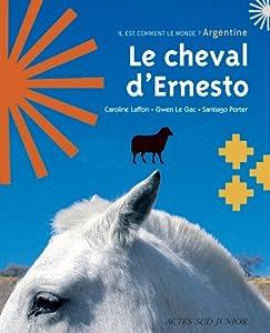 """Afficher """"Le cheval d'Ernesto"""""""