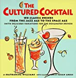 The Cultured Cocktail, Katharine Williams, 0517702088
