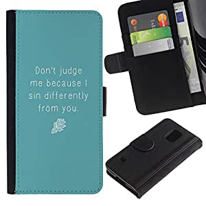 iKiki Tech / Cartera Funda Carcasa - Blue Judge Quote Motivational Self Help - Samsung Galaxy S5 SM-G900