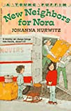 New Neighbors for Nora, Johanna Hurwitz, 0140345949