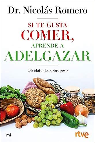 Si Te Gusta Comer, Aprende A Adelgazar por Rtve epub