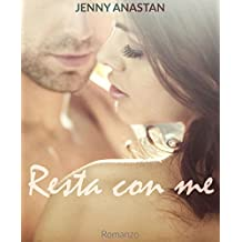 Resta con me (Italian Edition)
