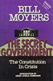 The Secret Government, Bill Moyers, 0932020615