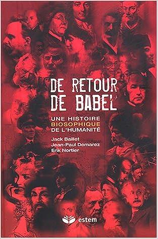 Livre De retour de Babel : Une histoire biosophique de l'humanité pdf, epub ebook