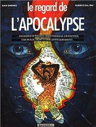 Le regard de l'apocalypse par Roberto Dal Prà