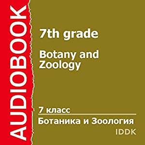 Botany and Zoology for 7th Grade [Russian Edition] Audiobook