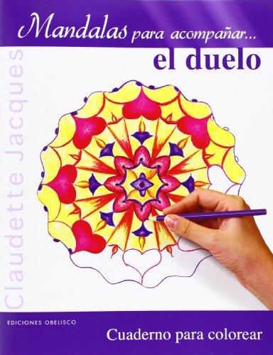 Descargar Libro Mandalas Para Acompañar... El Duelo Claudette Jacques