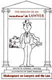 img - for The Breath of an Unfee'd Lawyer: Shakespeare on Lawyers and the Law book / textbook / text book