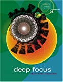 Deep Focus : A Report on the Future of Independent Media, Blau, Andrew, 0976340305