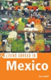 Living Abroad in Mexico, Ken Luboff, 1566919223