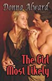 The Girl Most Likely, Donna Alward, 1599983435