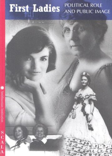 Download First Ladies: Political Role, Public Image (4-FOLD) ebook
